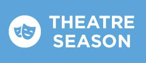 Theatre Season