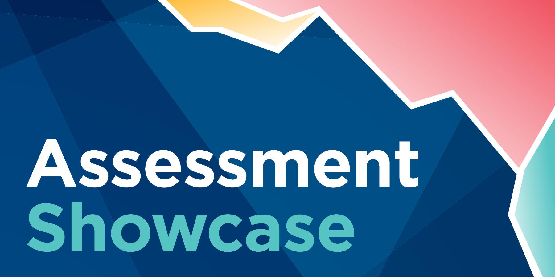 2021 Assessment Showcase